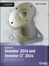 Inventor 2014 and Inventor LT 2014 Essentials (eBook): Autodesk Official Press