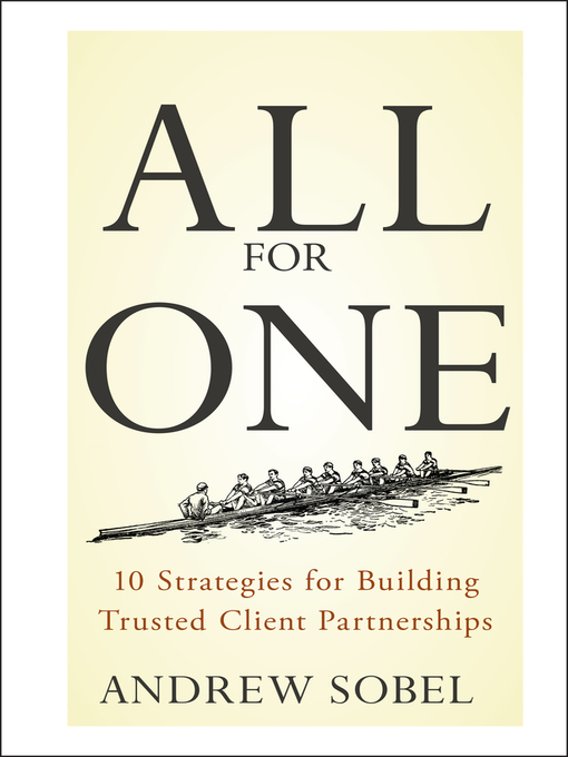 All For One (eBook): 10 Strategies for Building Trusted Client Partnerships