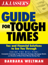 JK Lasser's Guide for Tough Times (eBook): Tax and Financial Solutions to See You Through