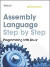 Assembly Language Step-by-Step (eBook): Programming with Linux