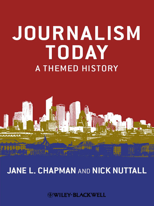 Journalism Today (eBook): A Themed History