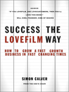 Success the LOVEFiLM Way (eBook): How to Grow A Fast Growth Business in Fast Changing Times