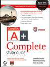 CompTIA A+ Complete Study Guide (eBook): Exams 220-701 (Essentials) and 220-702 (Practical Application)
