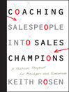 Coaching Salespeople into Sales Champions (eBook): A Tactical Playbook for Managers and Executives