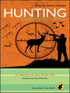 Hunting--Philosophy for Everyone (eBook): In Search of the Wild Life