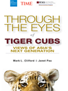 Through the Eyes of Tiger Cubs (eBook): Views of Asia's Next Generation