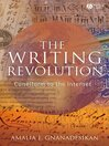The Writing Revolution (eBook): Cuneiform to the Internet