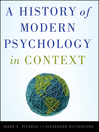 A History of Modern Psychology in Context (eBook)