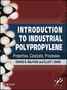 Introduction to Industrial Polypropylene (eBook): Properties, Catalysts Processes