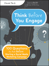 Think Before You Engage (eBook): 100 Questions to Ask Before Starting a Social Media Marketing Campaign
