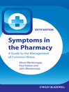 Symptoms in the Pharmacy (eBook): A Guide to the Management of Common Illness