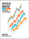 Ten Types of Innovation (eBook): The Discipline of Building Breakthroughs