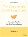 The Consultant's Quick Start Guide (eBook): An Action Planfor Your First Year in Business