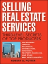 Selling Real Estate Services (eBook): Third-Level Secrets of Top Producers