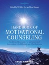 Handbook of Motivational Counseling (eBook): Goal-Based Approaches to Assessment and Intervention with Addiction and Other Problems