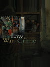 Law, War & Crime (eBook): War Crimes, Trials and the Reinvention of International Law