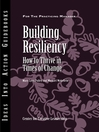 Building Resiliency (eBook): How to Thrive in Times of Change