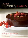 Rose's Heavenly Cakes (eBook)