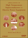 Applications of High Temperature Superconductors to Electric Power Equipment (eBook)