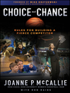 Choice Not Chance (eBook): Rules for Building a Fierce Competitor