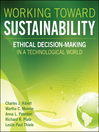 Working Toward Sustainability (eBook): Ethical Decision-Making in a Technological World