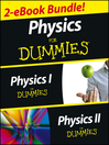 Physics For Dummies, 2 eBook Bundle (eBook): Physics I For Dummies & Physics II For Dummies