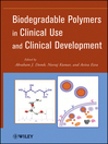 Biodegradable Polymers in Clinical Use and Clinical Development (eBook)