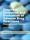 Stephens' Detection and Evaluation of Adverse Drug Reactions (eBook): Principles and Practice