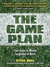 The Game Plan (eBook): Your Guide to Mental Toughness at Work