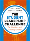 The Student Leadership Challenge (eBook): Facilitation and Activity Guide