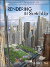 Rendering in SketchUp (eBook): From Modeling to Presentation for Architecture, Landscape Architecture and Interior Design
