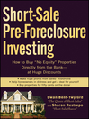 "Short-Sale Pre-Foreclosure Investing (eBook): How to Buy ""No-Equity"" Properties Directly from the Bank — at Huge Discounts"
