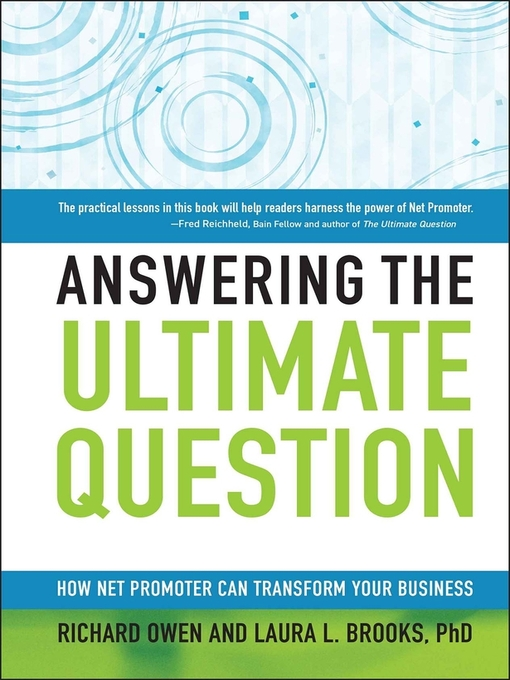 Answering the Ultimate Question (eBook): How Net Promoter Can Transform Your Business