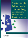 Sustainable Membrane Technology for Energy, Water, and Environment (eBook)
