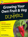 Growing Your Own Fruit and Veg For Dummies, UK Edition (eBook)