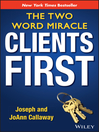 Clients First (eBook): The Two Word Miracle