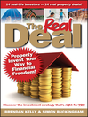 The Real Deal (eBook): Property Invest Your Way to Financial Freedom!