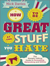How to Be Great at the Stuff You Hate (eBook): The Straight-Talking Guide to Networking, Persuading and Selling