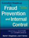 Executive Roadmap to Fraud Prevention and Internal Control (eBook): Creating a Culture of Compliance
