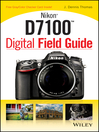 Nikon D7100 Digital Field Guide (eBook)