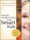 Smart Parenting for Smart Kids (eBook): Nurturing Your Child's True Potential