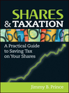 Shares and Taxation (eBook): A Practical Guide to Saving Tax on Your Shares