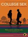 College Sex--Philosophy for Everyone (eBook): Philosophers With Benefits