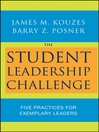 The Student Leadership Challenge (eBook): Five Practices for Exemplary Leaders