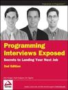 Programming Interviews Exposed (eBook): Secrets to Landing Your Next Job