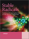 Stable Radicals (eBook): Fundamentals and Applied Aspects of Odd-Electron Compounds