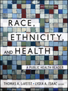 Race, Ethnicity, and Health (eBook): A Public Health Reader