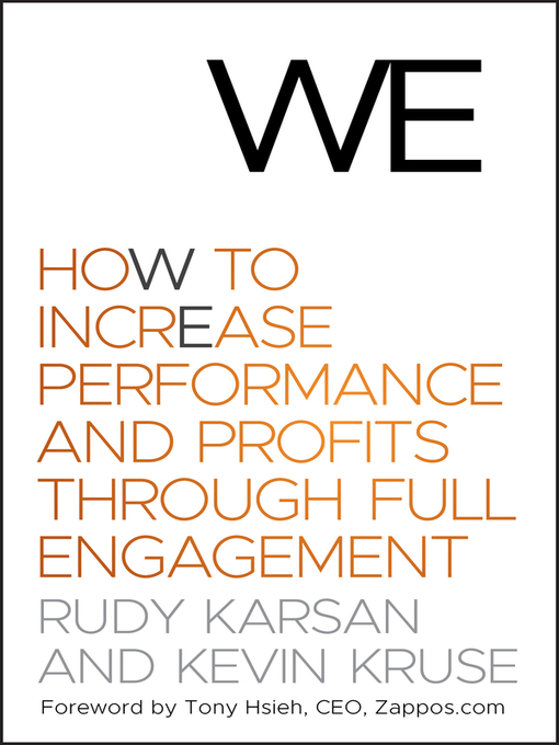 We (eBook): How to Increase Performance and Profits through Full Engagement
