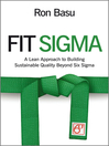 Fit Sigma (eBook): A Lean Approach to Building Sustainable Quality Beyond Six Sigma
