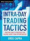 Intra-Day Trading Tactics (eBook): Pristine.com's Stategies for Seizing Short-Term Opportunities